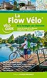 """Afficher """"La Flow Vélo® de la Dordogne aux Charentes"""""""