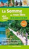 """Afficher """"La Somme en roue libre de la source à la baie"""""""