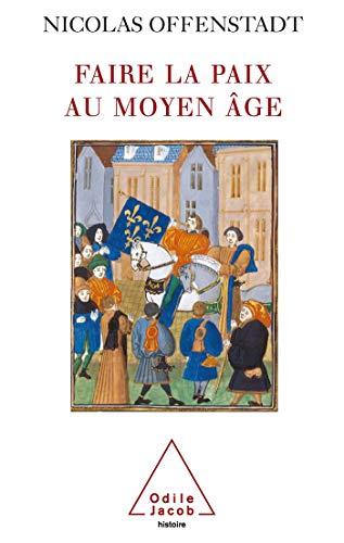 Faire la paix au Moyen Âge