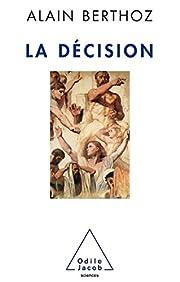 La décision por A. Berthoz