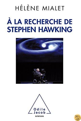 A La Recherche De Stephen Hawking by Hlne Mialet ...