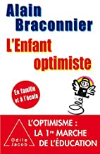 L'Enfant optimiste: En famille et…