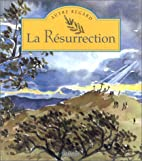 La Résurrection by Alain Royer