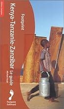 Kenya - Tanzanie - Zanzibar by Guide…