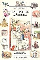 La Justice à petits pas by Maud…
