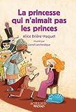 """Afficher """"La princesse qui n'aimait pas les princes"""""""