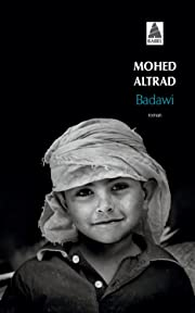 Badawi by Mohed Altrad