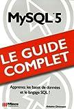 couverture du livre MySQL5 le guide complet