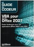 couverture du livre Le Guide du codeur - VBA pour Office 2007