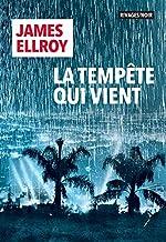 La tempête qui vient - James Ellroy