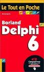 couverture du livre Le Tout en Poche Delphi 6