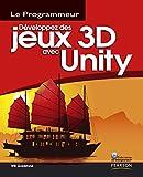 couverture du livre Développez des jeux 3D avec Unity