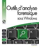 couverture du livre Outils d'analyse forensique sous Windows