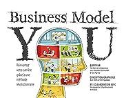 Business Model You: Réinventez votre…