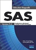 couverture du livre SAS 9.2 : Introduction au décisionnel, méthode et maîtrise du langage