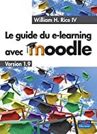 Le Guide du e-learning avec Moodle (French…