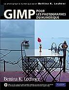 GIMP pour les photographes du numérique by…