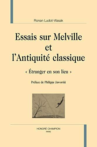Essais sur Melville et l'Antiquité classique
