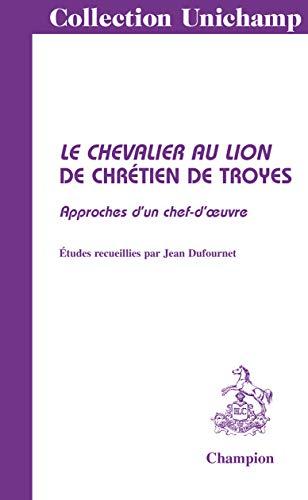 Le chevalier au lion de Chrétien de Troyes