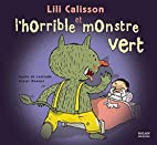 Lili Calisson et l'horrible monstre…