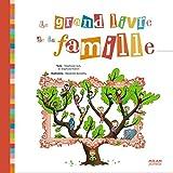 """Afficher """"Le grand livre de la famille"""""""