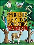 """Afficher """"Mille ans de contes : Nature"""""""