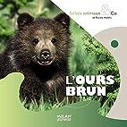 L'ours brun by Pascale Hédelin