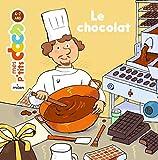 """Afficher """"Le chocolat"""""""