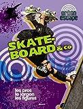 """Afficher """"Skate-board et Co"""""""