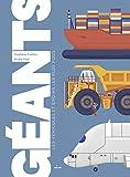 """Afficher """"Géants, les véhicules et engins les plus fous"""""""