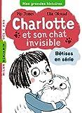"""Afficher """"Bêtises en série n° 1 Charlotte et son chat invisible"""""""