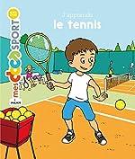 J'apprends le tennis - Jérémy Rouche