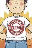 """Afficher """"Super-victime de l'injustice mondiale"""""""