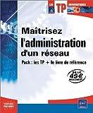 couverture du livre Maîtriser l'administration d'un réseau