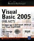 couverture du livre Visual Basic 2005 : Développez avec Visual Studio 2005 et le Framework .NET