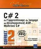 couverture du livre C# 2 de l'apprentissage du langage au développement ASP ... maîtrisez C#