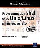 couverture du livre Programmation Shell sous Unix/Linux