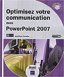 couverture du livre Optimisez votre communication avec PowerPoint 2007