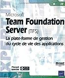 couverture du livre Microsoft Team Foundation Server (TFS)