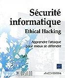 couverture du livre Sécurité informatique - Ethical Hacking (1ère édition)