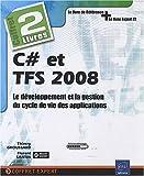 couverture du livre C# et TFS 2008 - Coffret de 2 livres : Le développement et la gestion du cycle de vie des applications
