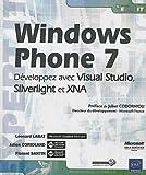 couverture du livre Windows Phone 7 - Développez avec Visual Studio, Silverlight et XNA