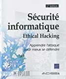 couverture du livre Sécurité informatique - Ethical Hacking (2ème édition)