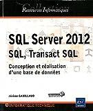 couverture du livre SQL Server 2012 - SQL, Transact SQL