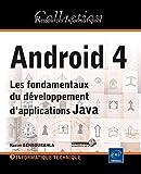 couverture du livre Android 4 - Les fondamentaux du développement d'applications Java