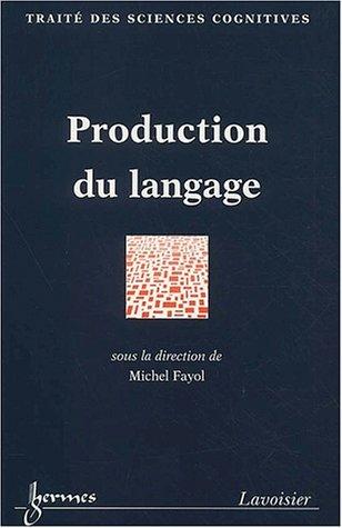 processus cognitifs production langagière