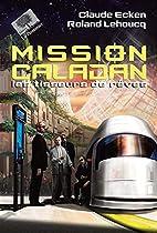 Mission Caladan : Les tisseurs de rêves by…