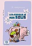 """Afficher """"Les minipommes n° 49 Les dessous de nos sous"""""""