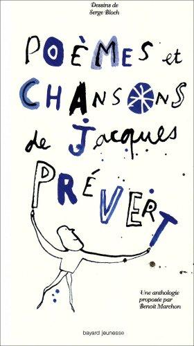 Poèmes Et Chansons De Jacques Prévert Thèmes Développés L