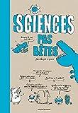 """Afficher """"Sciences pas bêtes"""""""